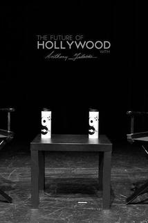 The Future of Hollywood