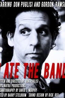 I Ate the Band  - I Ate the Band