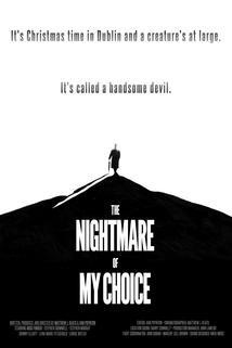 The Nightmare of My Choice