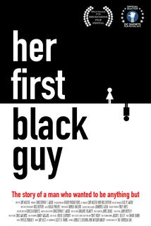 Her First Black Guy  - Her First Black Guy