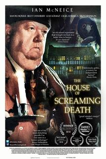 The House of Screaming Death  - The House of Screaming Death