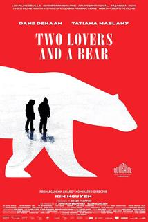 Two Lovers and a Bear  - Two Lovers and a Bear