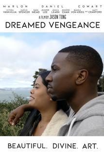 Dreamed Vengeance  - Dreamed Vengeance