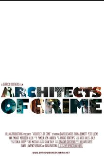 Architects of Crime