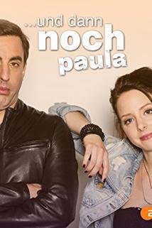Und dann noch Paula  - Und dann noch Paula