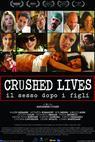 Crushed Lives - Il sesso dopo i figli (2015)