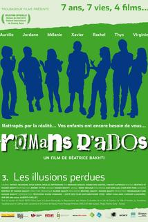 Romans d'ados 2002-2008: 3. Les illusions perdues