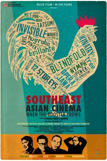 Southeast Asian Cinema: When the Rooster Crows