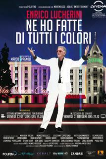 Enrico Lucherini: Ne ho fatte di tutti i colori
