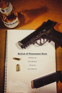Ballad of Tennessee Rose