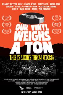 Our Vinyl Weighs a Ton: This Is Stones Throw Records  - Our Vinyl Weighs a Ton: This Is Stones Throw Records