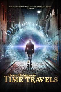 Tony Robinson's Time Travels  - Tony Robinson's Time Travels