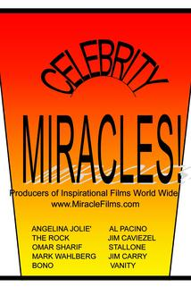 Real Celebrity Miracles