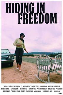 Hiding in Freedom  - Hiding in Freedom