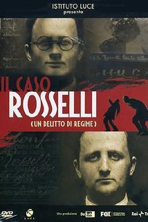 Il caso Rosselli. Un delitto di regime