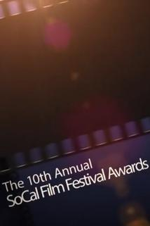 The 10th Annual SoCal Film Festival Awards