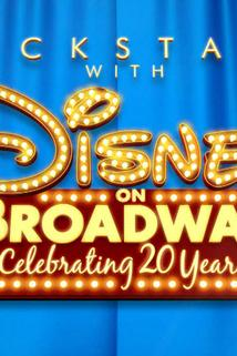 Backstage with Disney on Broadway: Celebrating 20 Years