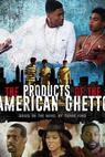 The Products of the American Ghetto (2018)