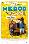 Mikrob a Gasoil (2015)