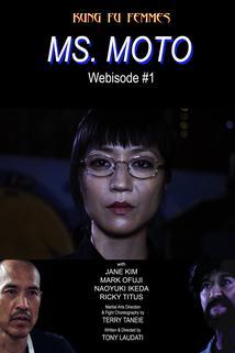 Ms. Moto, Part 1