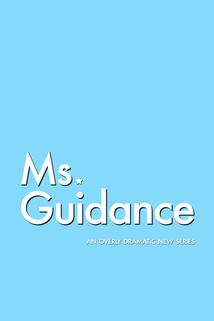 Ms. Guidance