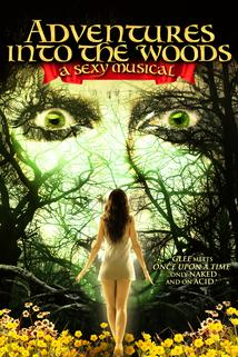 Adventures Into the Woods: A Sexy Musical