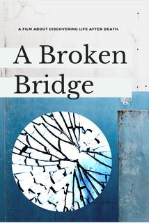 A Broken Bridge  - A Broken Bridge