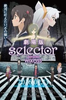 Selector Destructed WIXOSS  - Selector Destructed WIXOSS