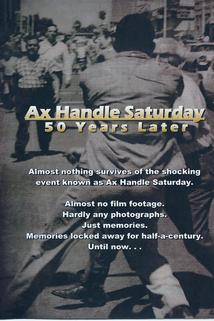 Ax Handle Saturday: 50 Years Later