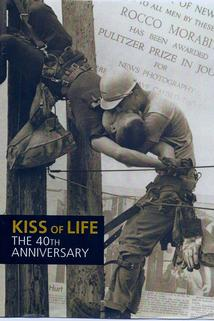 Kiss of Life: The 40th Anniversary