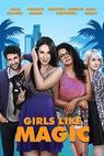Girls Like Magic (2015)