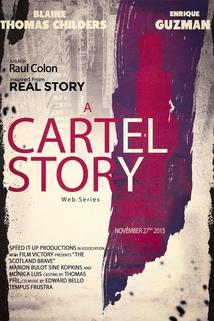 A Cartel Story
