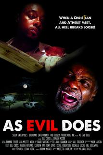 As Evil Does