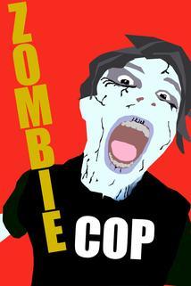 Zombie Cop
