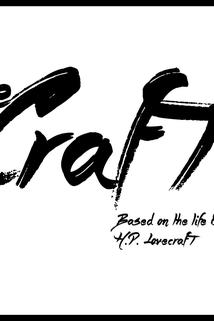 The Craft: Based on the Life & Work of H.P. Lovecraft