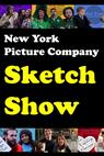 New York Picture Company Sketch Show