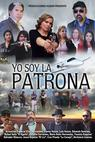 Yo Soy La Patrona (2016)