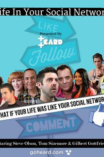 Life in Your Social Network Presented by Heard