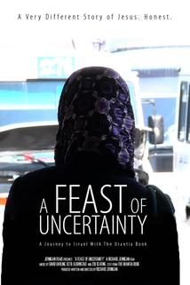 A Feast of Uncertainty