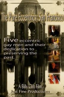 The Pure Eccentrics: San Francisco