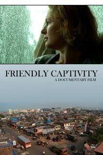 Friendly Captivity