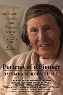 Portrait of a Pioneer, Barbara M. Korsch, M.D.