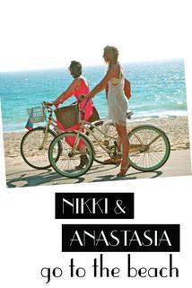Nikki and Anastasia Go to the Beach