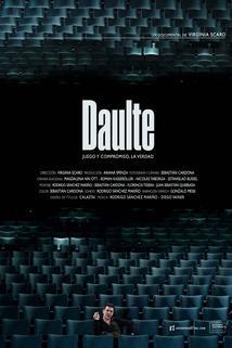 Daulte, juego y compromiso, la verdad