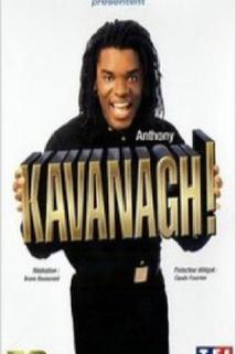 Kavanagh!