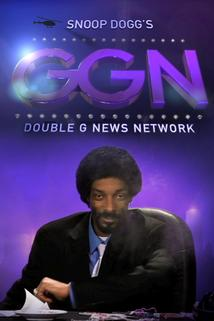 GGN: Snoop Dogg's Double G News Network