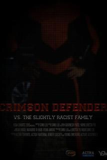 Crimson Defender vs. The Slightly Racist Family