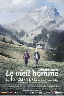 Bernard Bovet le vieil homme à la caméra