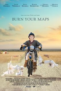 Burn Your Maps  - Burn Your Maps