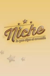 Niche, Lo que diga el corazón